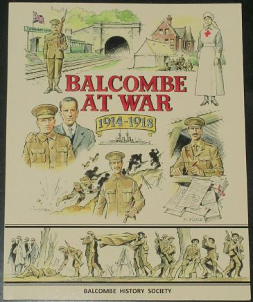 Balcombe at War 1914-1918, by Roy Bliss, Jasmine Waters and Richard Davison